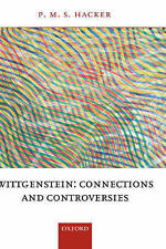 Wittgenstein: Connections and Controversies by Hacker, P. M. S.