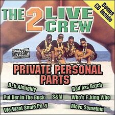 2 LIVE CREW-Private Personal Parts CD NEW