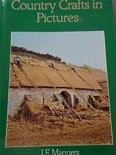 Vtg 1st Ed COUNTRY CRAFTS IN PICTURES Thatching Farriery Wood Turning Pottery