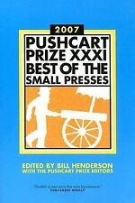 The Pushcart Prize XXXI: Best of the Small Presses (2007 Edition) (Pus-ExLibrary