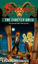 The Forever Drug (Shadowrun, No 37), , Smedman, Lisa, Good, 1999-06-01,
