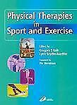 Physical Therapies in Sport and Exercise, Snyder-Mackler PT  ATC  ScD  SCS, Lynn