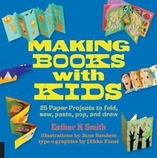 Hands-On Family: Making Books with Kids : 25 Paper Projects to Fold, Sew,... NEW