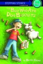 Boy Who Ate Dog Biscuits (Stepping Stone,  paper) by Sachs, Betsy, Good Book
