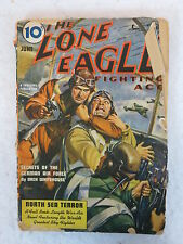 THE LONE EAGLE FIGHTING ACE June 1940  Vol. 20, No. 3 Better Publications, Inc.