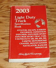2003 Ford Light Duty Truck Specification Book 03 F-150 F-250 Ranger