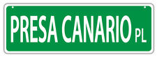 Plastic Street Signs: PRESA CANARIO PLACE | Dogs, Gifts, Decorations