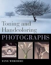 Toning and Handcoloring Photographs