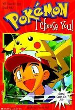 Pokemon Chapter Books.: I Choose You! No. 1 by Tracey West 1999, Paperback)