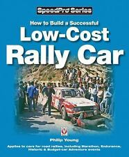 SpeedPro: How to Build a Successful Low-Cost Rally Car by Philip Young (2009,...