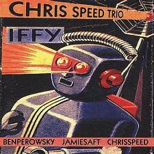 Iffy by Chris Speed Trio/Chris Speed (CD, Apr-2000, Knitting Factory Works)