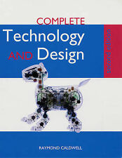 Complete Technology and Design for CCEA Raymond Caldwell Very Good Book