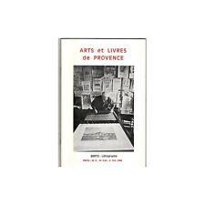 ARTS et LIVRES de PROVENCE Revue N°110 illustrations Net B 3ème Trimestre 1982 E