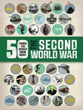 NEW 50 Things You Should Know About the Second World War by Adams, Simon. Paperb