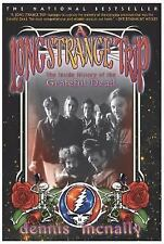 A Long Strange Trip : The Inside History of the Grateful Dead by Dennis...