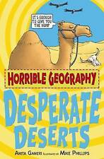 Desperate Deserts (Horrible Geography), Ganeri, Anita, Very Good condition, Book