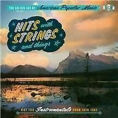 The Golden Age Of American Popular Music - Hits With Strings & Things (CDCHD 121