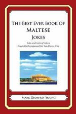 The Best Ever Book of Maltese Jokes : Lots and Lots of Jokes Specially...