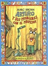 Arturo y sus problemas con el professor by Brown, Marc