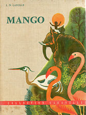 MANGO, par L.N. LAVOLLE, Coll CARAVELLES Editions FLEURUS