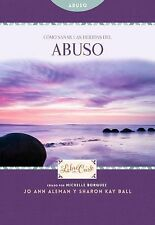 Cómo Sanar Las Heridas Del Abuso 2 by Jo Ann Aleman (2014, Paperback)