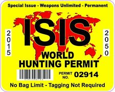 ISIS WORLD HUNTING PERMIT INTERNATIONAL VINYL STICKER DECAL