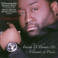 THOMAS,ISAIAH D. & E-I DARE YOU CD NEW