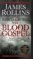 Order of the Sanguines Ser.: The Blood Gospel 1 by Rebecca Cantrell and James...