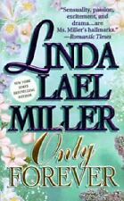 Only Forever by Linda Lael Miller