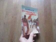 SOUS LE CIEL DE L AVENTURE PAUL LEMAIRE les negriers de la mer rouge nord 1948