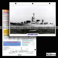 #026.09 Fiche Navire militaire WANDELAAR F912 BELGIQUE Frégate Frigate 1977