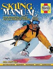NEW - Skiing Manual: The Essential Guide to Skiing by Mattos, Bill
