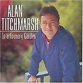 In a Country Garden, Titchmarsh, Alan, Various Compos, Good