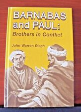Barnabas and Paul: Brothers in Conflict by John Steen - 1973 Hardcover Christian