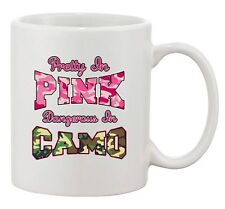 Pretty In Pink Dangerous In Camo Hunt Deer Country Funny DT White Coffee Mug