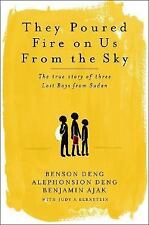 Benson Deng~ THEY POURED FIRE ON US FROM THE SKY~ SIGNED 1ST/DJ~ NICE COPY