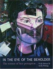 In the Eye of the Beholder: The Science of Face Perception-ExLibrary