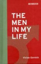 The Men in My Life (Boston Review Books) by Gornick, Vivian