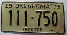 Oklahoma 197 TRACTOR License Plate # 111-750