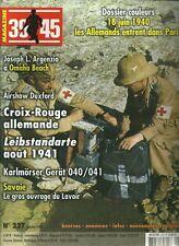 39-45 MAGAZINE N° 227 / 18 JUIN 1940 LES ALLEMANDS ENTRENT DANS PARIS - SAVOIE