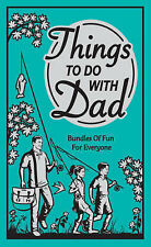 Things to Do with Dad by Chris Stevens (Hardback, 2008)