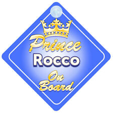 Crown Prince Rocco On Board Personalised Baby Boy Car Sign