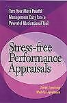 Stress-free Performance Appraisals Armstrong, Sharon, Appelbaum, Madelyn Paperb