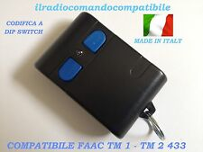 RADIOCOMANDO COMPATIBILE FAAC TM1 433 CODIFICA A DIP SWITC COME L'ORIGINALE