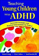 Teaching Young Children With ADHD: Successful Strategies and Practical-ExLibrary