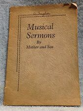 VINTAGE 1928 BOOKLET - MUSICAL SERMONS BY MOTHER AND SON