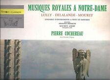 Lully Delalande Mouret - Musiques Royales a Notre-Dame - LP Instruments Fanfares