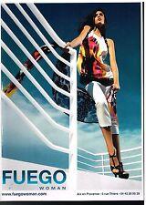 Publicité Advertising 2010 Pret à porter les vetements Fuego Woman