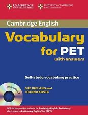 Vocabulary for PET - With Answers by Joanna Kosta and Sue Ireland (2008, CD /...