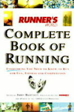 Runner's World Complete Book of Running: Everything You Need to Know to Run for